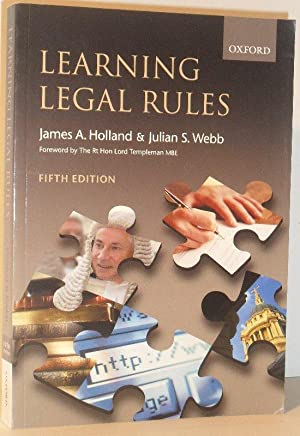 Learning Legal Rules - A Students' Guide to Legal Method and Reasoning