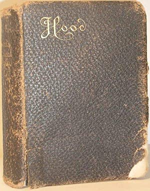 The Poetical Works of Thomas Hood - With Memoir, Explanatory Notes Etc.