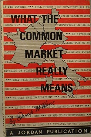 What the Common Market Really Means