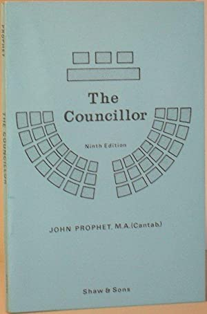 The Councillor: A Handy Guide to the Functions of Councillors