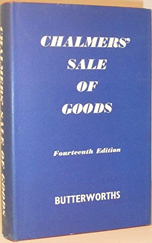 Chalmers' Sale of Goods Act, 1893, Including The Factors Acts 1889 & 1890