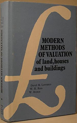 Modern Methods of Valuation of Houses and: David M Lawrence,