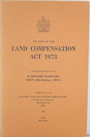 The Text of the Land Compensation Act 1973