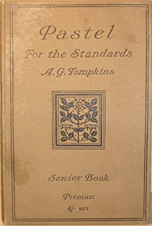 Pastel for the Standards - Volume III - Senior Book (Fifth and Sixth Years): A George Tompkins
