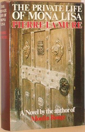 The Private Life of Mona Lisa: Pierre La Mure