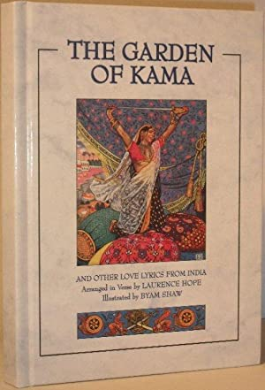 The Gardens of Kama and Other Love Lyrics from India
