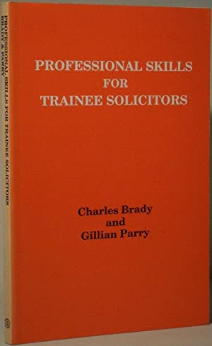 Professional Skills for Trainee Solicitors