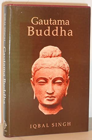 Gautama Buddha: Iqbal Singh