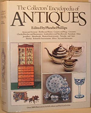 The Collectors' Encyclopedia of Antiques
