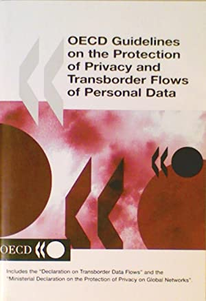 OECD Guidelines on the Protection of Privacy and Transborder Flows of Personal Data: Organisation ...