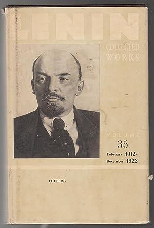 Lenin Collected Works: February 1912 - December 1922 (Volume 35): V I Lenin