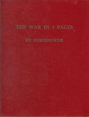 The War in 3 Pages by Eisenhower: Eisenhower, Dwight D.; Emrich, Dunca
