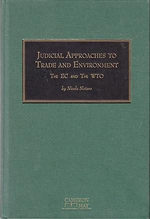 Judicial Approaches to Trade & the Environment: Notaro, Nicola