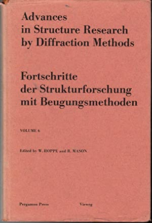 Advances In Structure Research By Diffraction Methods: Hoppe, W. and