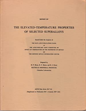 Report on Elevated-Temperature Properties of Selected Supperalloys (ASTM Data Series DS 7-S1): D.P....