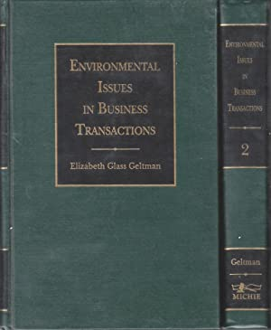 Environmental issues in business transactions: Geltman, Elizabeth Glass