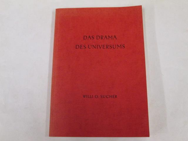 Das Drama des Universums. Eine Neue Interpretation der Beziehungen zwischen Kosmos, Erde und Mensch (Mellinger Verlag, Stuttgart, 1959)