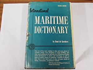 International maritime dictionary;: An encyclopedic dictionary of useful maritime terms and phrases...