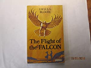 The Flight Of The Falcon: Ursula Bloom