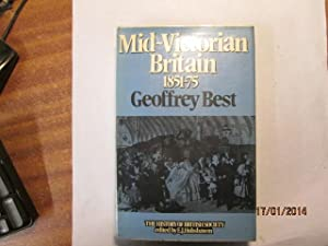 Mid-Victorian Britain: Best, G