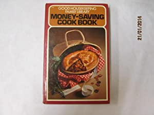 Money-Saving Cook Book (Good Housekeeping Family Library): Good Housekeeping