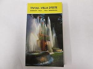 Tivoli: Villa D'Este, Villa Gregoriana, Villa Adriana