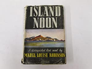 Island Noon: Mabel Louise Robinson