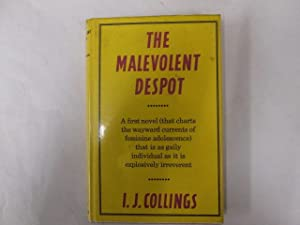 The malevolent despot: Collings, I