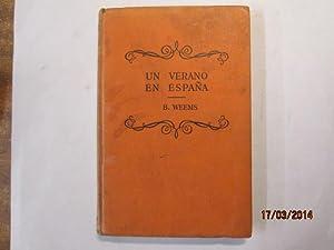 Un Verano En España: A Spanish Reader.: Weems, Roger Burch