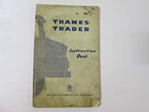 Thames Trader instruction book: Ford Motor Company