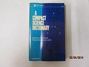 A Compact Science Dictionary: G. E. Speck, ed and Bernard Jaffe, rev