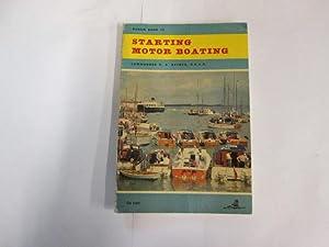 Starting Motor Boating : Bosun Books No. 14: Commander Da. Rayner