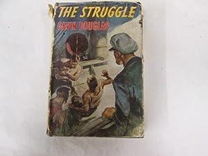The struggle: Douglas, Gavin