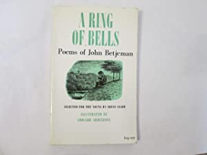 A RING OF BELLS - POEMS OF JOHN BETJEMAN - Intro and Selected By Irene Slade: SLADE, Irene (intr., ...