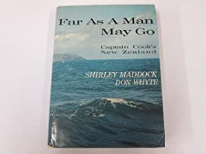 Far as a Man May go: Maddock, Shirley Whyte,