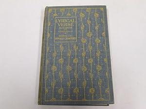 Lyrical Verse : First Volume (1558-1685) [FIRST VOLUME]: Crawfurd Oswald [Selected & Edited]