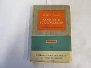 "Conduite Scandaleuse. Translated From ""Decline And Fall"" By Franz Weyergans.: Evelyn ..."