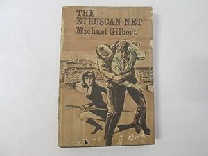 THE ETRUSCAN NET: Gilbert, Michael