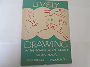 Lively Drawing With Pencil And Brush: Book: Marks, Winifred