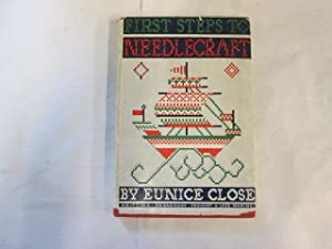 First Steps to Needlecraft: Eunice Close