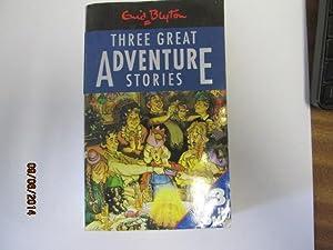Three Great Adventure Stories - Six Cousins: Blyton, Enid
