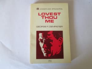 Lovest Thou Me: Dempster, George F