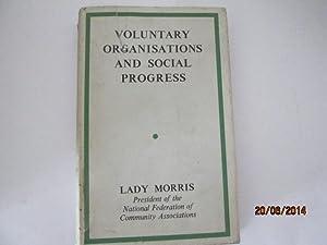 Voluntary Organisations and Social Progress: Morris, Mary
