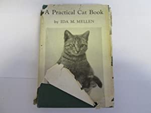 A practical cat book for amateurs and professionals; Illustrated from sixty unusual photographs: ...