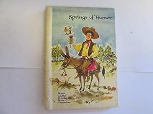 Springs of Humor: Horace, Goethe, Shakespeare, Shaw, Chesterton: Hettinger, E.