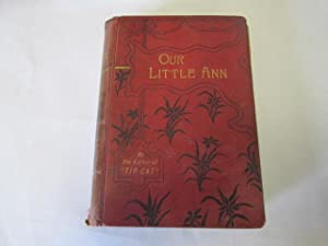 Our Little Ann: By the Author