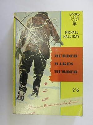 Murder Makes Murder: Michael Halliday