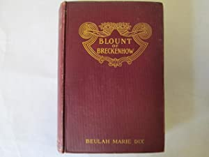 The life, treason, and death of James Blount of Breckenhow;: Dix, Beulah Marie