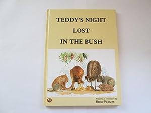 Teddy's night lost in the Bush: Peardon, Bruce