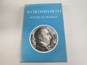 Wordsworth: Poetical Works, with Introductions and Notes: Hutchinson, Thomas (ed.)